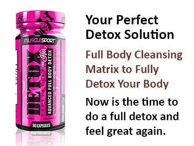 detox for her musclesport supplement