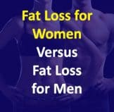 Fat Loss For Women Versus Fat Loss For Men – What Is Different?