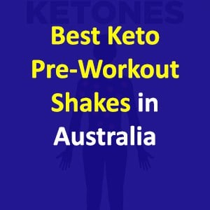 Best Keto Pre-Workout Shakes In Australia – View Our Top 3 Picks